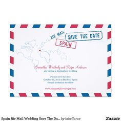 Spain Air Mail Wedding Save The Date Card A fun creative Wedding Save the Date to send to all your guest announcing your destination wedding. If you have a different location please let me know and I'll set one up for that location. email paula@labellarue.com