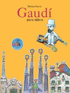 """Marina García. """"Gaudí para niños"""". Editorial Libros del Zorro Rojo"""