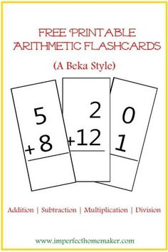 Free Printable Math flashcards - A Beka style                                                                                                                                                      More