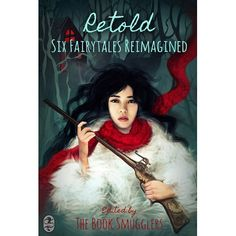 Retold: Six Fairytales Reimagined.  	Retold collects the first year of short fiction published on the Book Smugglers Blog. I found the stand out story to be the longest, The 99th Bride, where Catherine F. King adds her own twists onto the classic story Arabian Nights. If you enjoy fairy tale retellings, and feminist short fiction, then this would be a great choice. Finished 02/19/15 #kindle