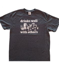 Drinks Well With Others T-Shirt Funny Drinking shirt-HEATHER NAVY
