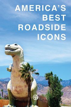 Alongside the world famous Route 66 sits some of the best loved roadside advertising and attractions.