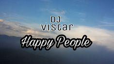 Dj Vistar   Happy People Soul Original mix