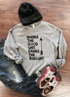 Inhale The Good Shit Exhale The Bullshit Eco Fleece by WearMeGear