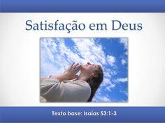 Pregação - Satisfação em Deus