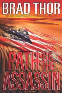 Path of the Assasin by Brad Thor Scot Harvath #2 ~~ you really want to read this in order if you can