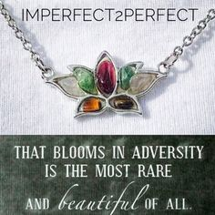 That blooms in adversity is the most rare. So happy this necklace found a positive Imperfect2perfect.com #Imperfect2perfect #newyear #i2p #youdeserveit #etsyshop #charity #wedding #birthday #anniversary #gift #pitchplease #2018 #buyit #lotus