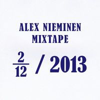 Alex Nieminen Mixtape February 2013 by alexnieminen on SoundCloud
