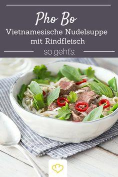 Pho Bo - der Suppenklassiker mit Nudeln und Rindfleisch aus Vietnam wird bestimmt auch schnell zu einer eurer Lieblingssuppen! Einfach köstlich!