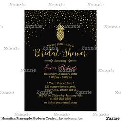 Shop Gold Pineapple Modern Confetti Bridal Shower Invitation created by myinvitation. Black And White Wedding Invitations, Modern Wedding Invitations, Wedding Invitation Design, Bridal Shower Invitations, Bridal Shower Party, Create Your Own Invitations, Save The Date Cards, Floral Wedding, Confetti