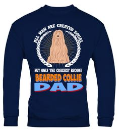 b9707c6a4 All Man Are Created Bearded Collie . All Man Are Created Equal Buy Only The