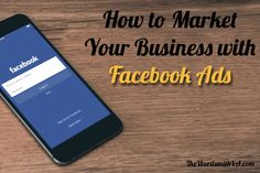 When you examine marketing options for your business, don't overlook Facebook ads. Follow these steps to get maximum results from Facebook ads.