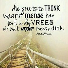 "Lewe Voluit in Geloof en moet Jou nie aan Ander se Opinies Steur nie WANT Jy is Uniek"" Faith Quotes, Bible Quotes, Best Quotes, Funny Quotes, Qoutes, Afrikaanse Quotes, Special Quotes, Inspirational Thoughts, True Words"