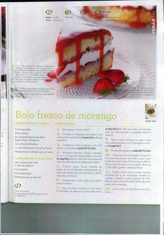 Livro 150 receitas as melhores 2011 I Love Food, Good Food, Yummy Food, Bolo Fresco, Sweet Recipes, Cake Recipes, I Companion, Kitchen Time, Bakery