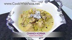 CHANDI KORMA - چاندی قورمہ - चांदी कोरमा  *COOK WITH FAIZA*