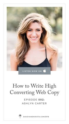 Learn how to write better website copy for your creative small business's website! In this episode of Brands that Book, Ashlyn Carter, copywriter and calligrapher, shares how to write high converting website copy.