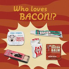 WHO LOVES BACON?! But do you love it so much that you would try these bacon dental products?
