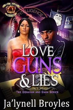 Love, Guns and Lies: The Donavan and Dara Series, http://www.amazon.com/dp/B00HZY1VUC/ref=cm_sw_r_pi_awdm_tR3Zvb0AVBQKX