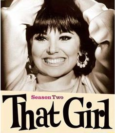 TV:Comedy Series - That Girl starring Marlo Thomas. Loved her voice & how cute she was.