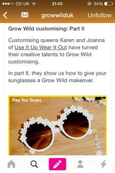 Second part of our customising series for Grow Wild UK features our signature Pimp Your Shades #diy