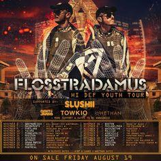 Flosstradamus - Hi Def Youth Tour Dates