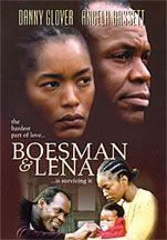 Boesman & Lena (2000)