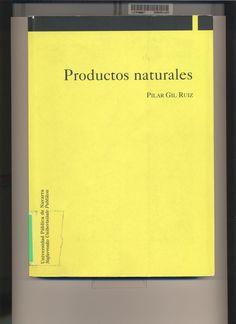 Productos naturales / Pilar Gil Ruíz.