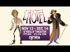 Pittsburgh Public Theater presents the world premiere of L'Hotel, Nov. 13-Dec. 14, 2014 at the O'Reilly Theater.