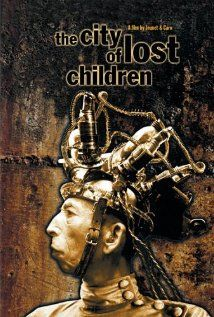 The City of Lost Children - this was a wonderful, creative and mind blowing story! I instantly fell in love with all of the characters - right down to the fleas. SEE IT NOW! then see all the rest of Jean Pierre Jeunet's films right after!