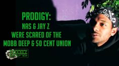 Prodigy Tells ForbezDVD That Nas & Jay-Z Were Scared Of The Mobb Deep/50 Cent Union