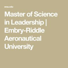 Master of Science in Leadership | Embry-Riddle Aeronautical University