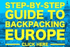 A step-by-step guide to help you plan your backpacking Europe trip. Trip Planning, Packing Guides, Finding Accommodation, Choosing Transportation & More