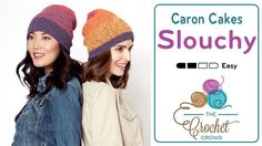 Crochet Beanie Slouchy Featuring Caron Cakes + TutorialCrochet Beanie Slouchy The new Caron Cakes yarn has a Slouchy Hat on