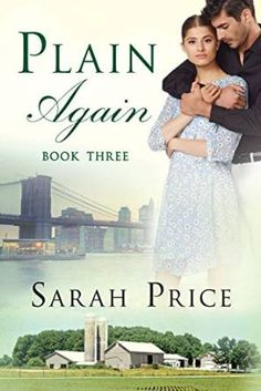 Plain Again (The Plain Fame Series) by Sarah Price Young Amish woman Amanda and international Cuban superstar Alejandro surprised the world by tying the Beverly Lewis, Good Books, My Books, Janette Oke, Amish Books, Book Review Blogs, Free Books Online, 3 Online, Nicholas Sparks