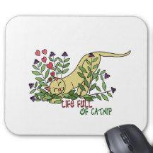 Life Full of Catnip Mouse Pad