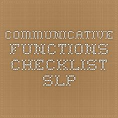 Communicative functions checklist - SLP