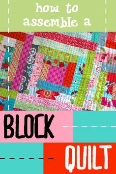 How To Assemble a Block Quilt: Made By Marzipan