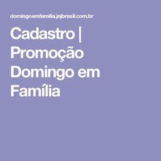 Cadastro | Promoção Domingo em Família