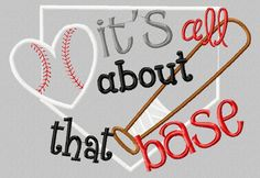 6x10 It's all about that Base Baseball 6x10 Embroidery design by SoCuteAppliques on Etsy https://www.etsy.com/listing/207435311/6x10-its-all-about-that-base-baseball
