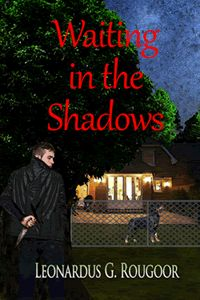 """Read """"Waiting in the Shadows"""" by Leonardus G. Rougoor available from Rakuten Kobo. How can you get it if the system fails you totally? They say that if the right buttons are pushed, a person ca. Tami Hoag, Michael Kelso, Fear 3, Richard Thomas, Book Catalogue, James Patterson, Letting Go Of Him, You Get It, Short Stories"""