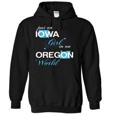 (IAJustXanh001) Just ① An Iowa Girl In A Oregon WorldIn a/an name worldt shirts, tee shirts