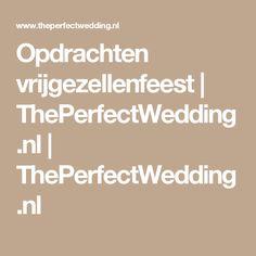 Opdrachten vrijgezellenfeest | ThePerfectWedding.nl | ThePerfectWedding.nl