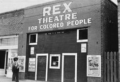 there is Two different movie theatre one for colored and one for whites.
