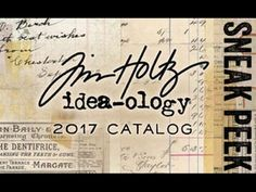 2017 sneak peek – idea-ology & storage studios…  |  Tim Holtz