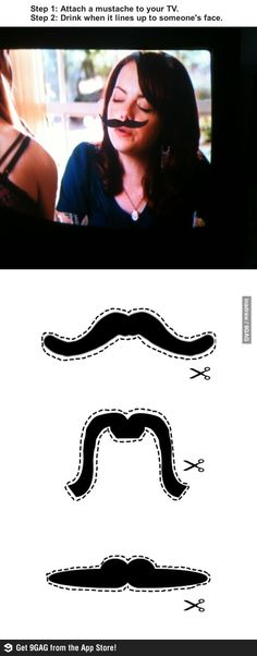 The Mustache Drinking Game....Probably going to do this.