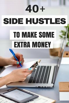 40+ Awesome Side Hustles to Make Some Extra Money