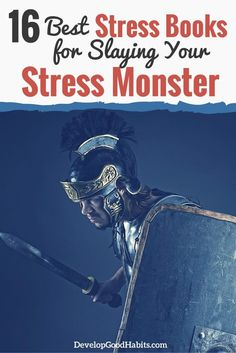 16 Best Stress Books For Slaying Your Monster
