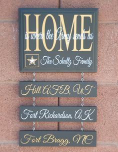 Home is where the Army Sends Us Wood Sign on Etsy, $49.99