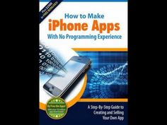 How to CREATE IPhone Apps with No Programming Experience