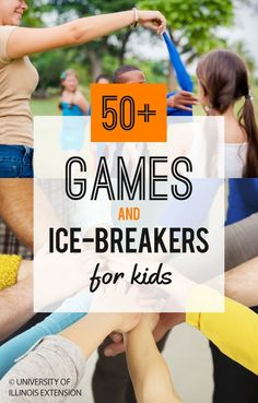 50+ Games & Ice-Breakers for Kids                                                                                                                                                     More